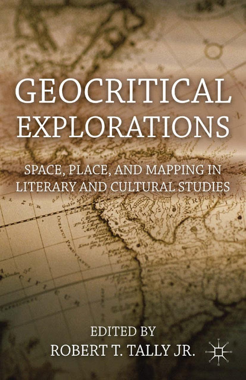 Tally, Robert T. - Geocritical Explorations, ebook