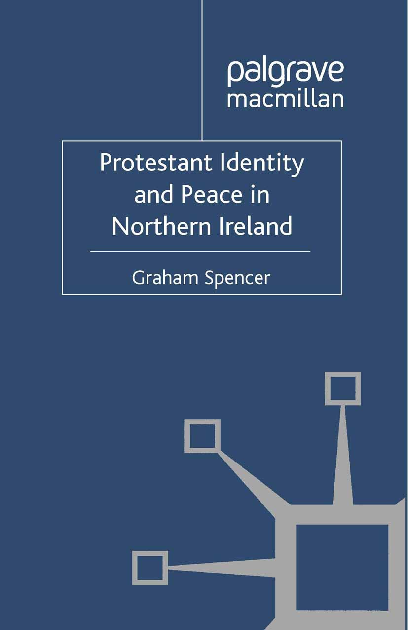Spencer, Graham - Protestant Identity and Peace in Northern Ireland, ebook
