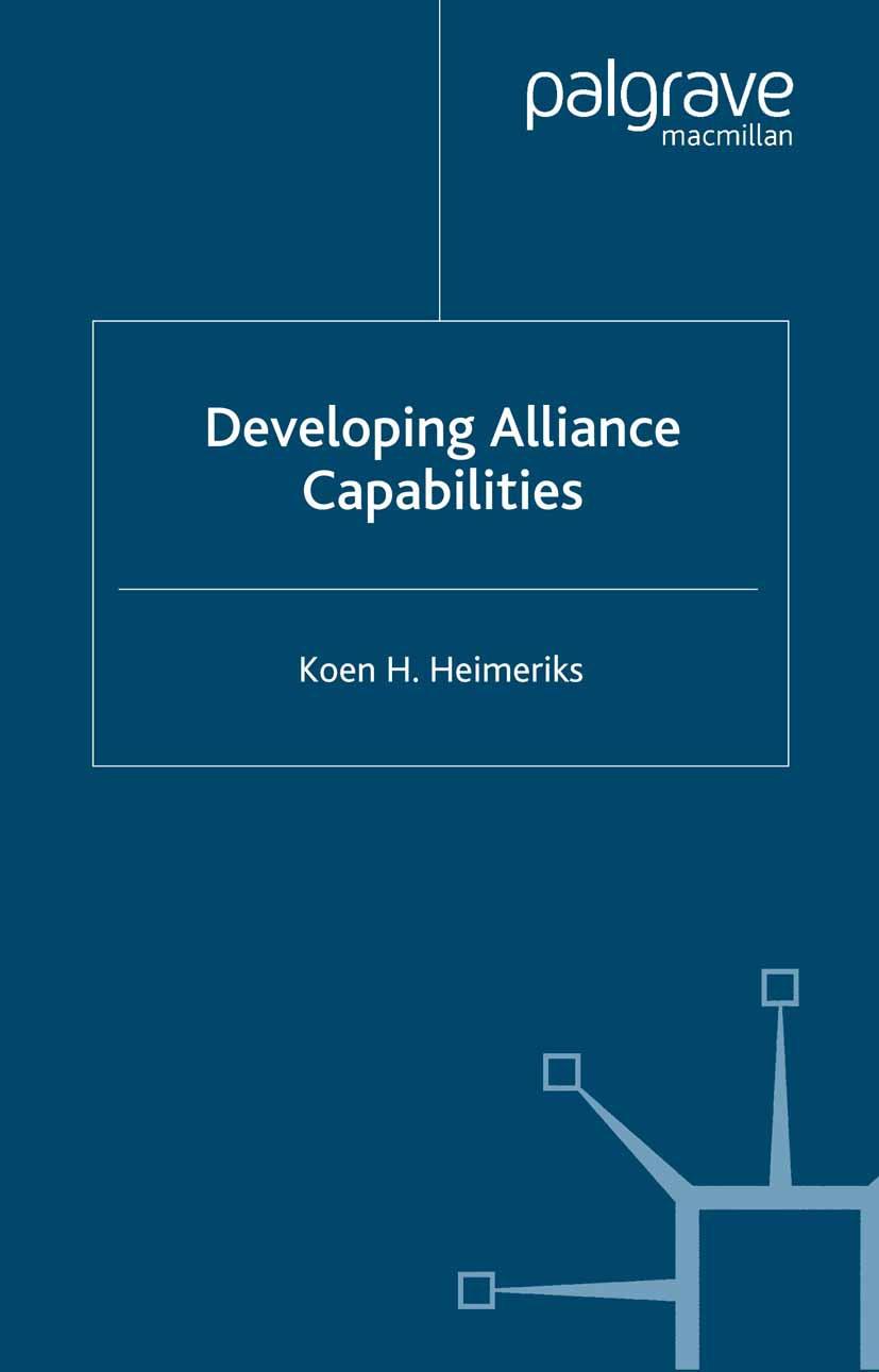 Heimeriks, Koen H. - Developing Alliance Capabilities, ebook
