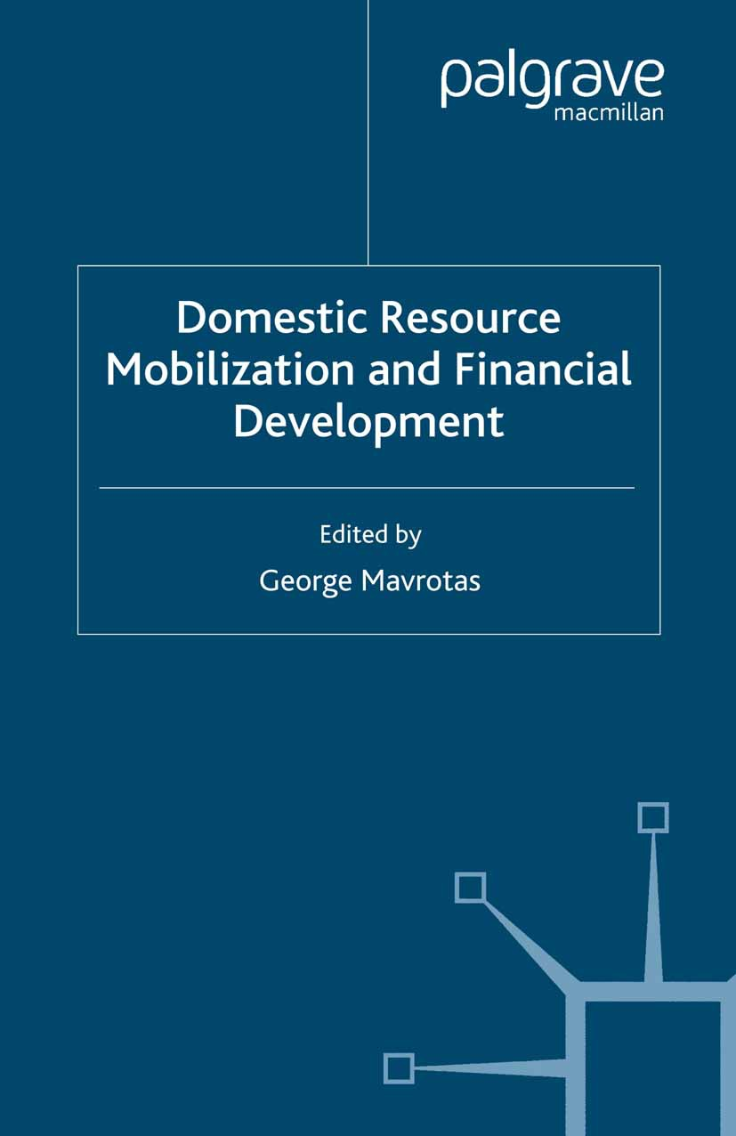 Mavrotas, George - Domestic Resource Mobilization and Financial Development, ebook