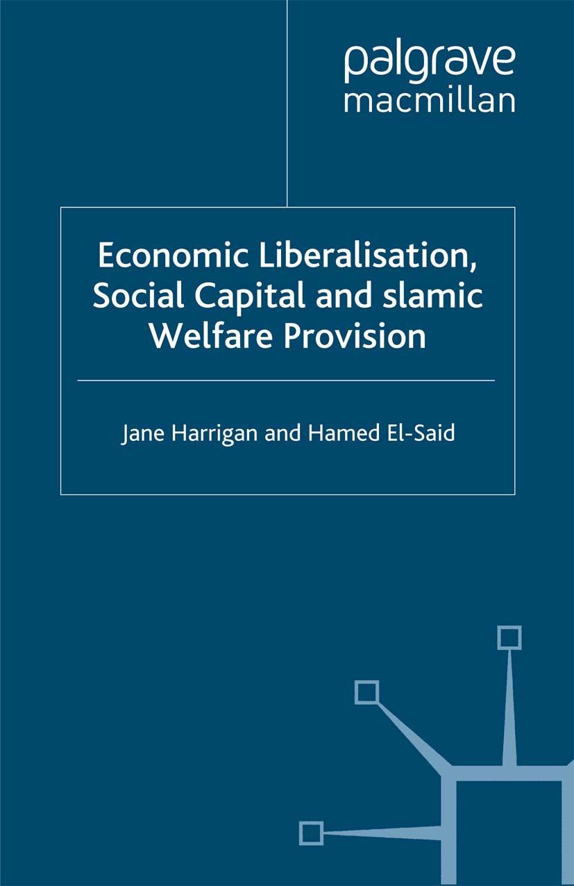 El-Said, Hamed - Economic Liberalisation, Social Capital and Islamic Welfare Provision, ebook
