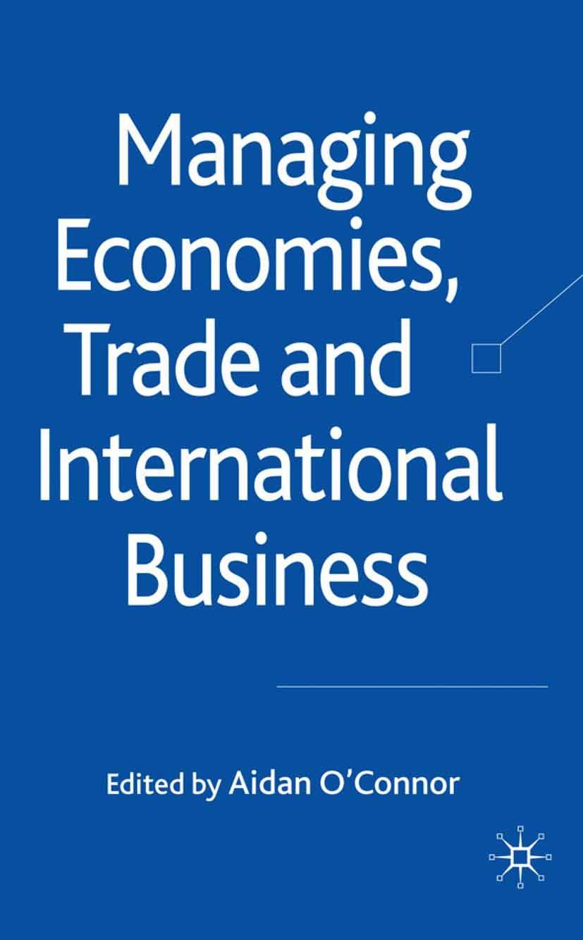 O'Connor, Aidan - Managing Economies, Trade and International Business, ebook