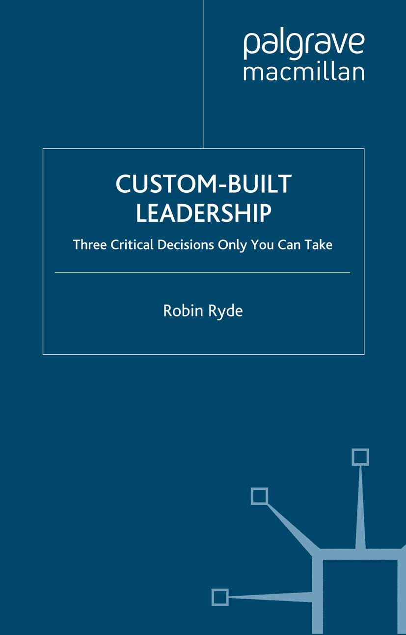 Ryde, Robin - Custom-Built Leadership, ebook
