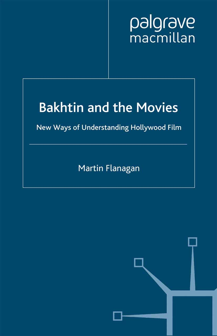 Flanagan, Martin - Bakhtin and the Movies, e-bok