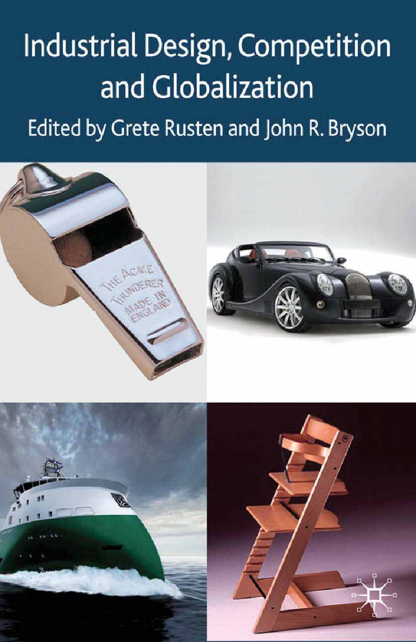Bryson, John R. - Industrial Design, Competition and Globalization, ebook