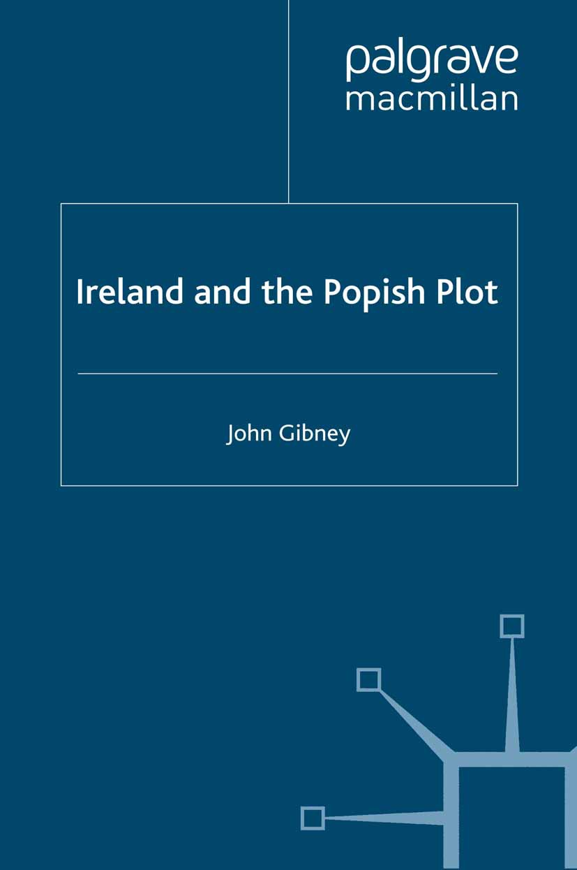 Gibney, John - Ireland and the Popish Plot, ebook