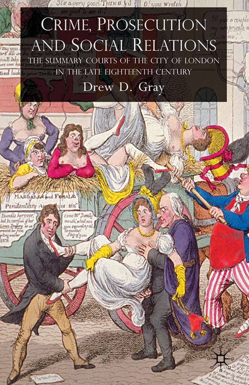 Gray, Drew D. - Crime, Prosecution and Social Relations, ebook