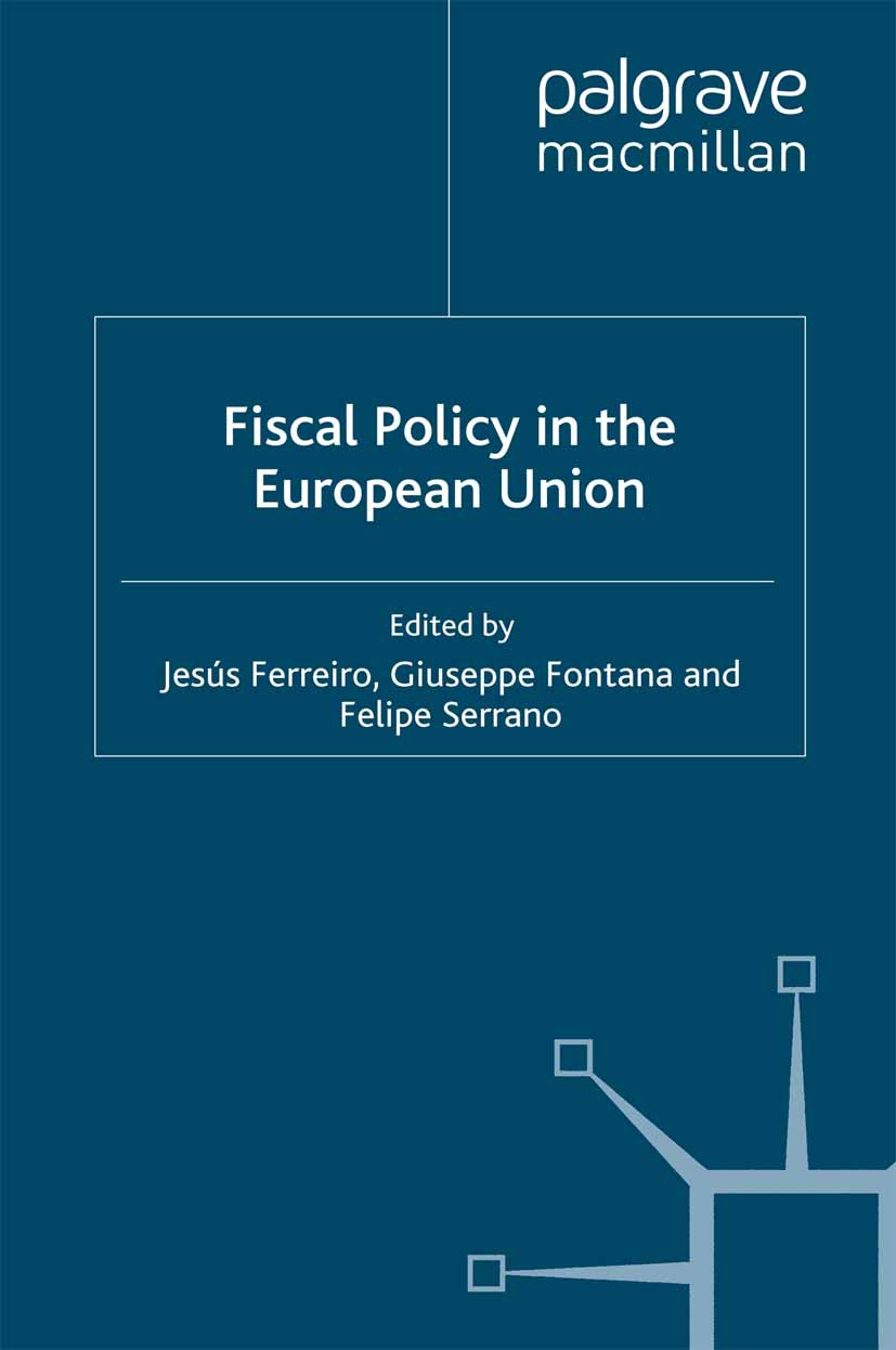 Ferreiro, Jesús - Fiscal Policy in the European Union, e-bok