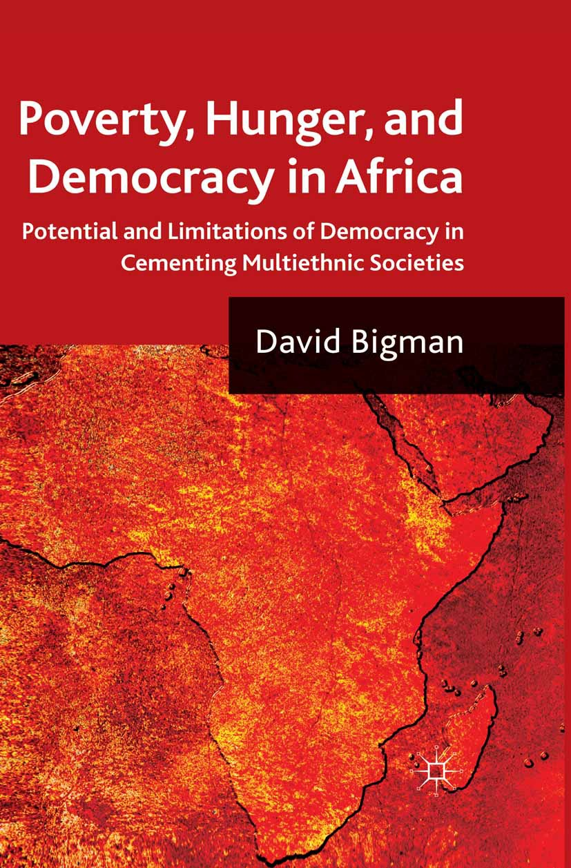Bigman, David - Poverty, Hunger, and Democracy in Africa, ebook