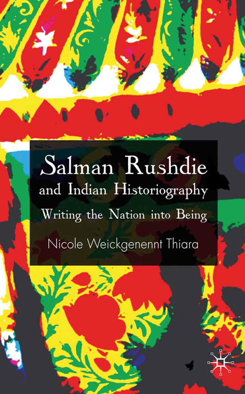 Thiara, Nicole Weickgenannt - Salman Rushdie and Indian Historiography, ebook