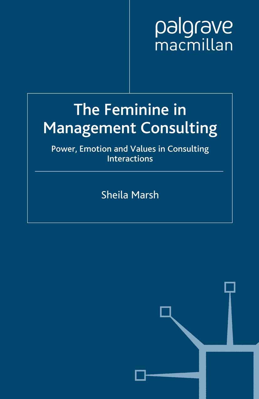 Marsh, Sheila - The Feminine in Management Consulting, ebook