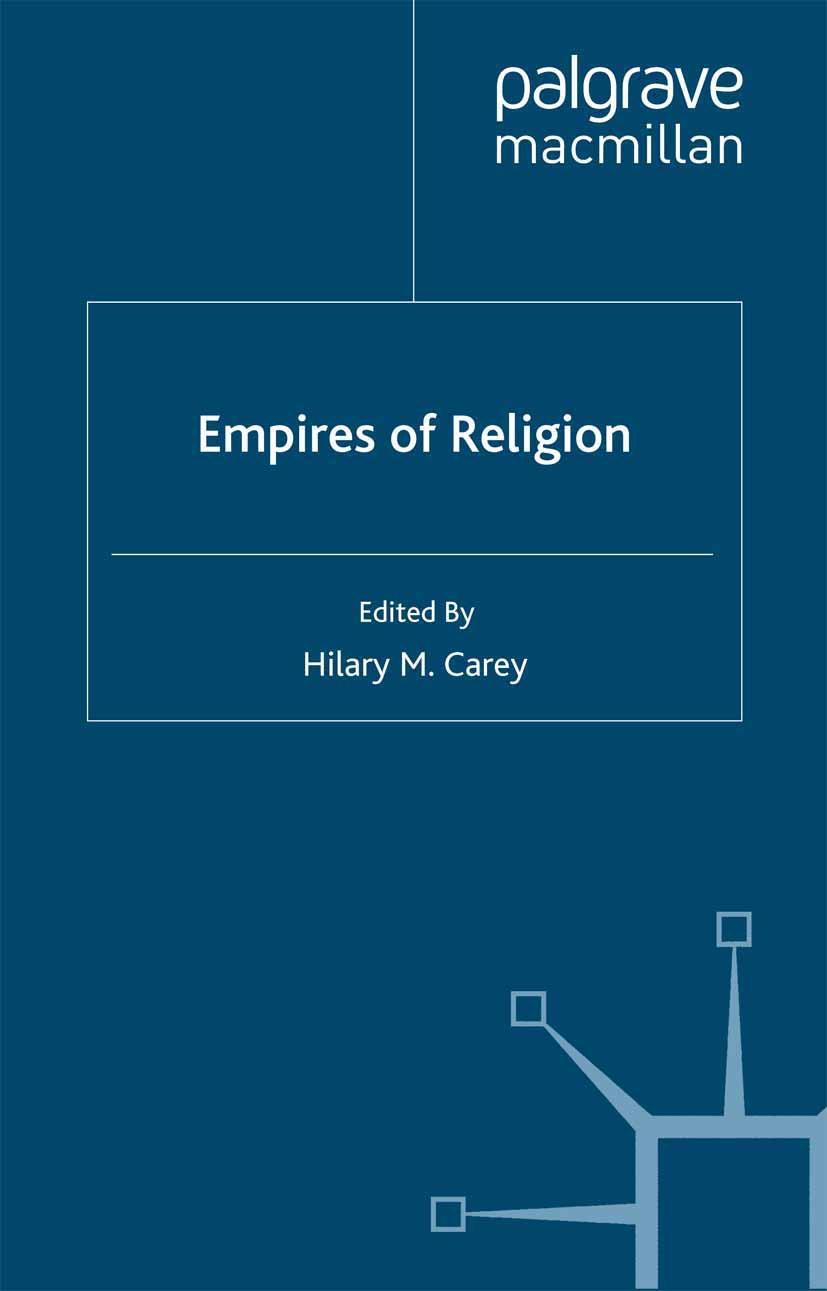 Carey, Hilary M. - Empires of Religion, ebook