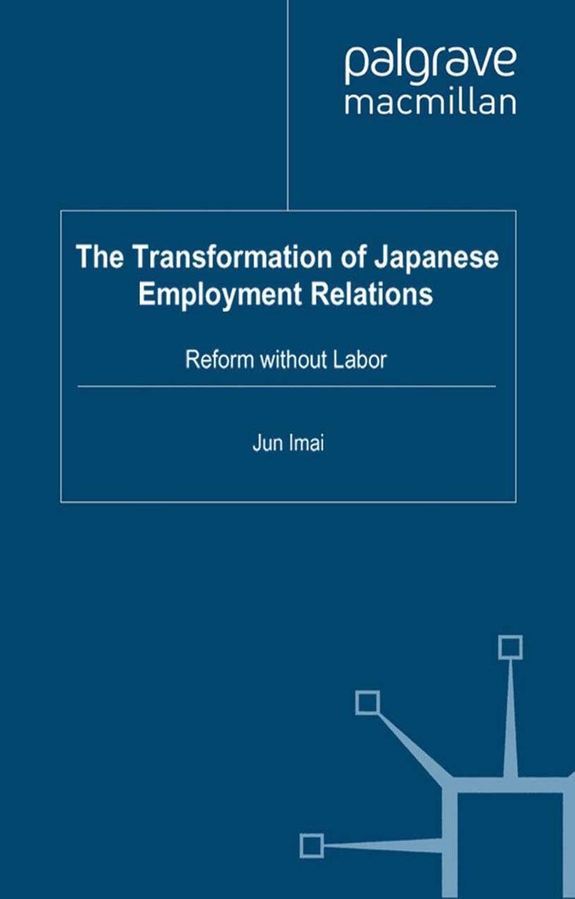 Imai, Jun - The Transformation of Japanese Employment Relations, ebook
