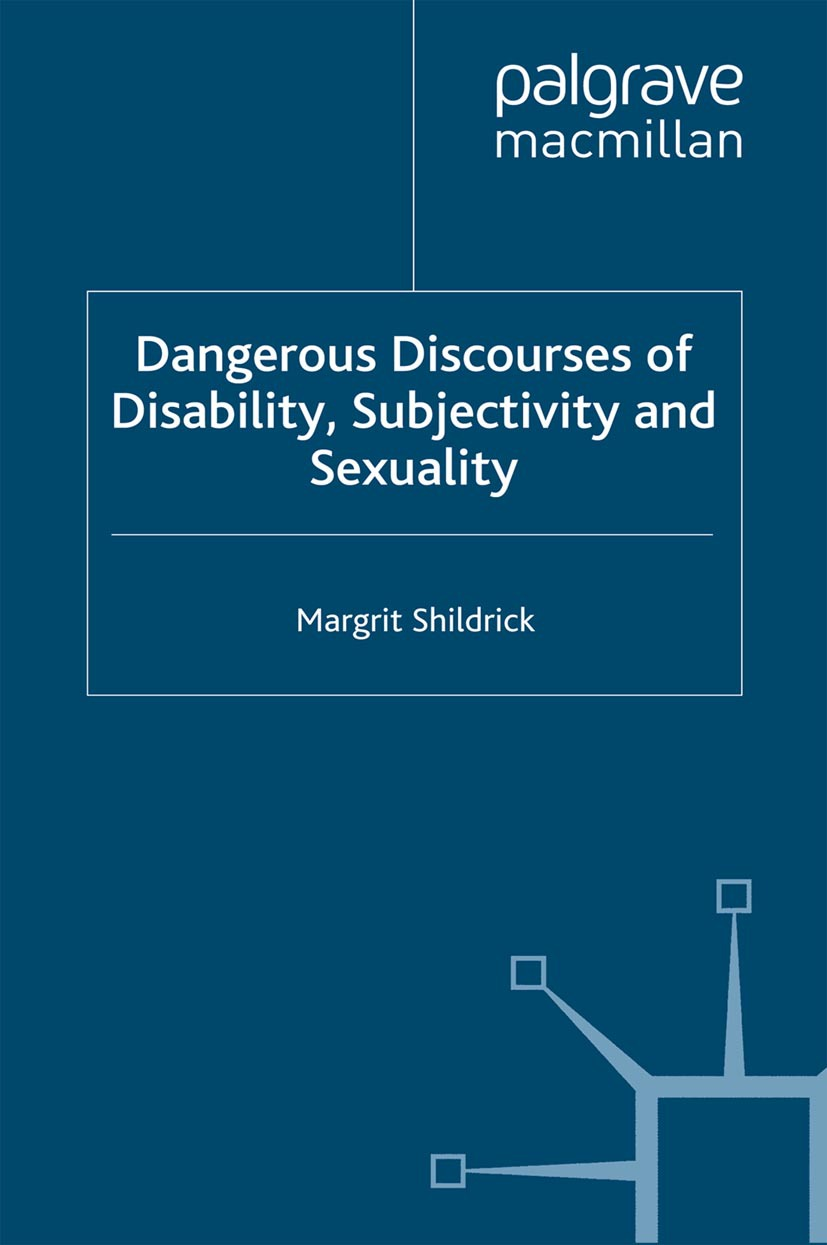 Shildrick, Margrit - Dangerous Discourses of Disability, Subjectivity and Sexuality, ebook