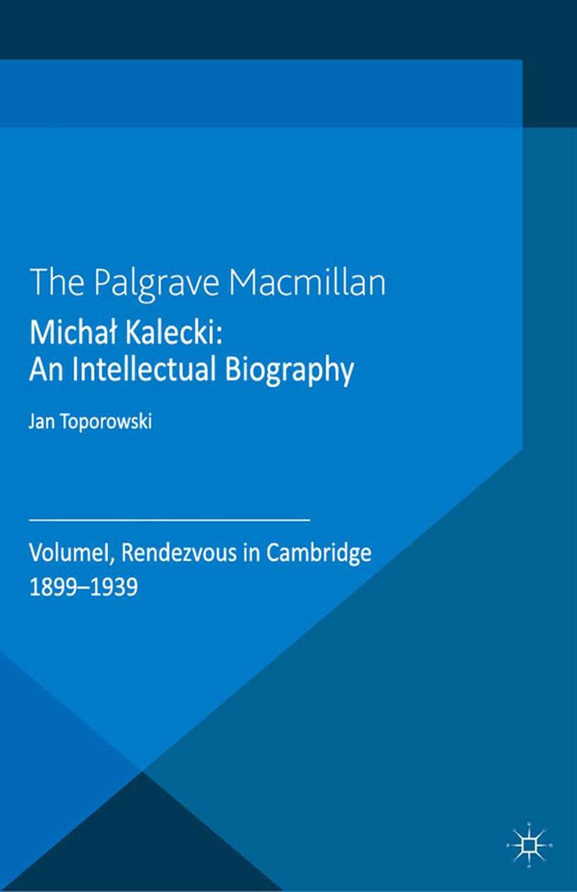 Toporowski, Jan - Michał Kalecki: An Intellectual Biography, ebook