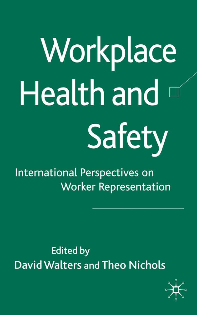 Nichols, Theo - Workplace Health and Safety, ebook