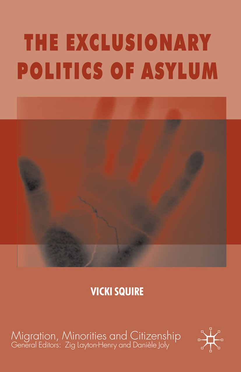 Squire, Vicki - The Exclusionary Politics of Asylum, ebook