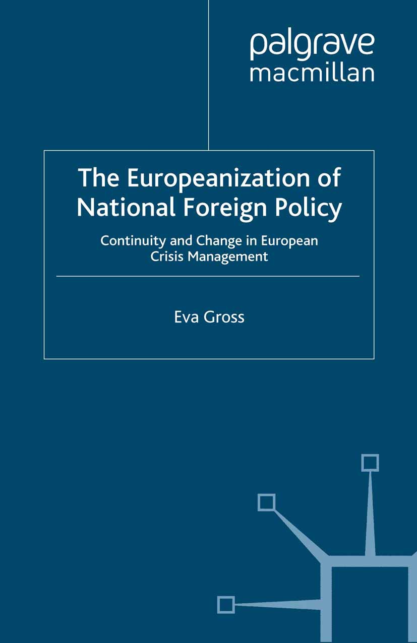 Gross, Eva - The Europeanization of National Foreign Policy, ebook