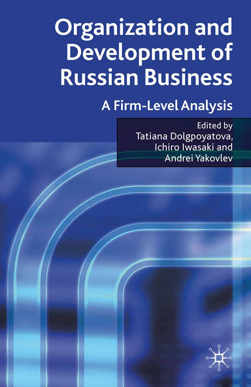 Dolgopyatova, Tatiana - Organization and Development of Russian Business, ebook