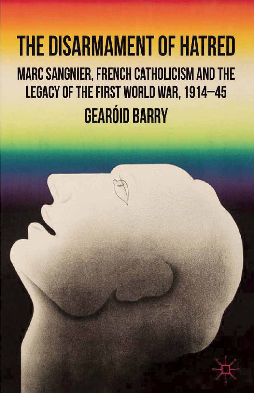 Barry, Gearóid - The Disarmament of Hatred, ebook