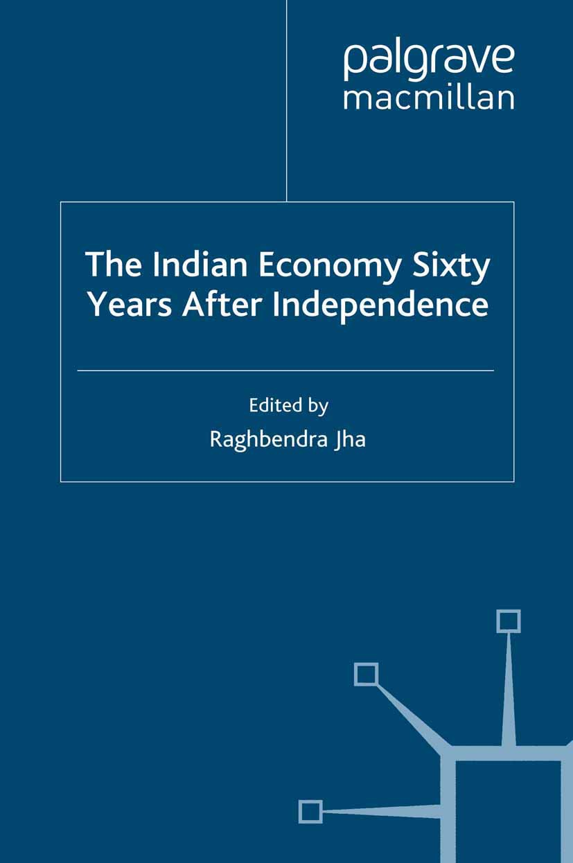 Jha, Raghbendra - The Indian Economy Sixty Years After Independence, ebook