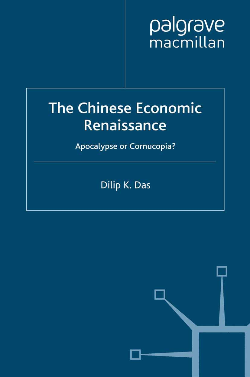 Das, Dilip K. - The Chinese Economic Renaissance, ebook