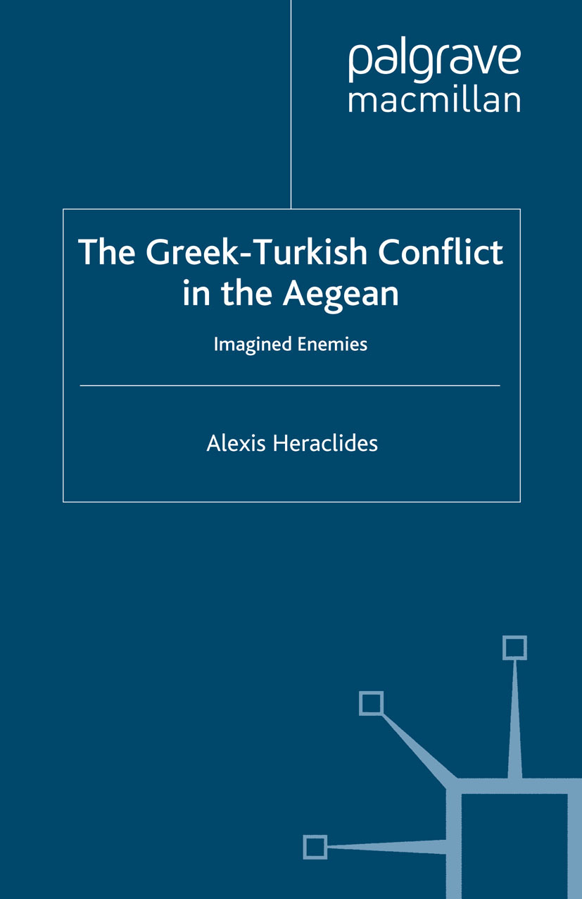Heraclides, Alexis - The Greek-Turkish Conflict in the Aegean, ebook
