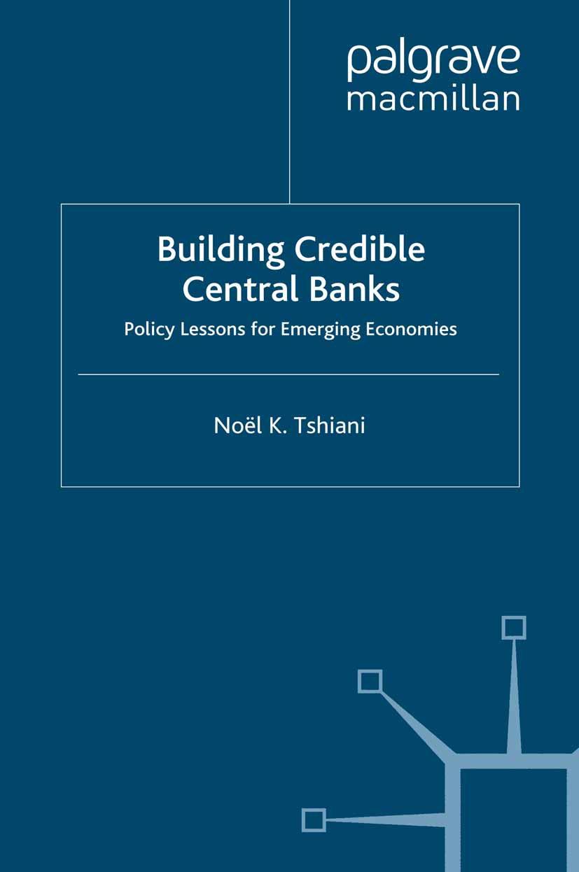 Tshiani, Noël K. - Building Credible Central Banks, ebook