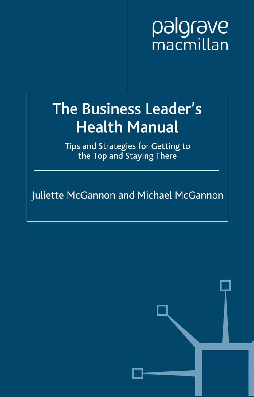 McGannon, Juliette - The Business Leader's Health Manual, ebook