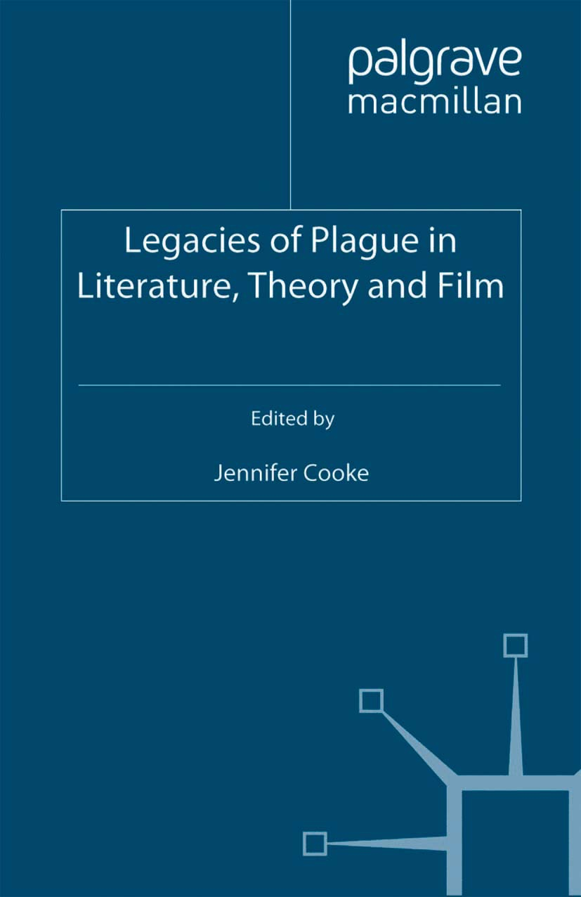 Cooke, Jennifer - Legacies of Plague in Literature, Theory and Film, e-kirja