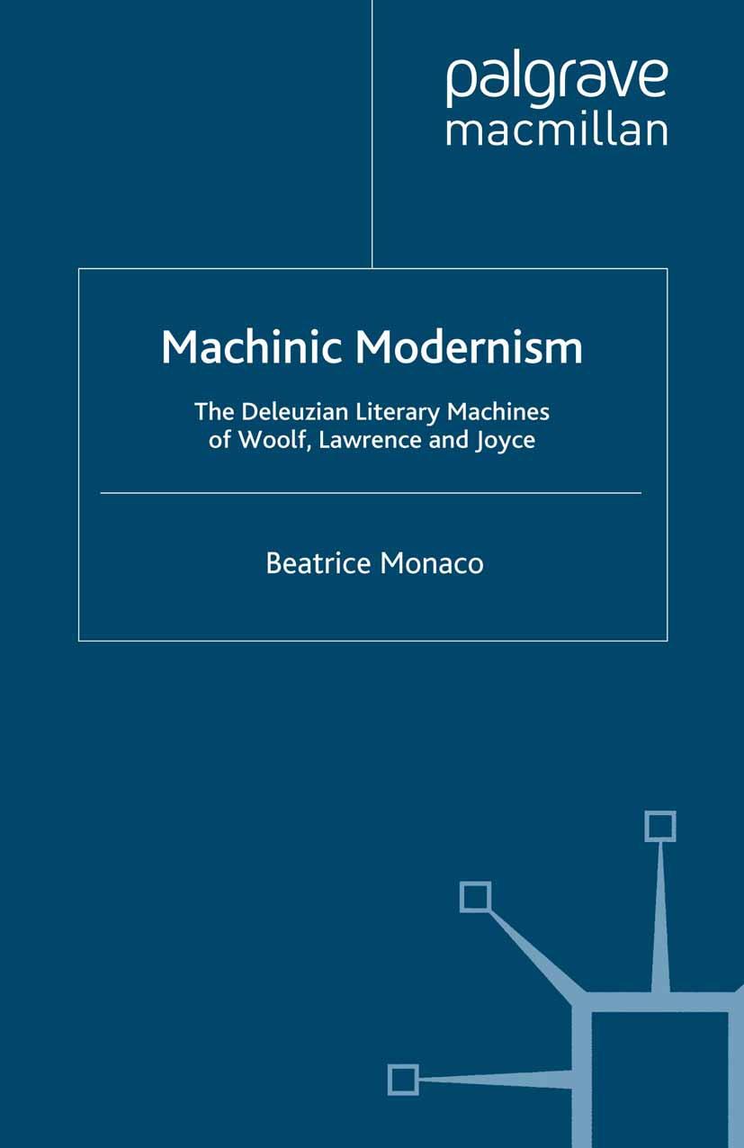 Monaco, Beatrice - Machinic Modernism, ebook