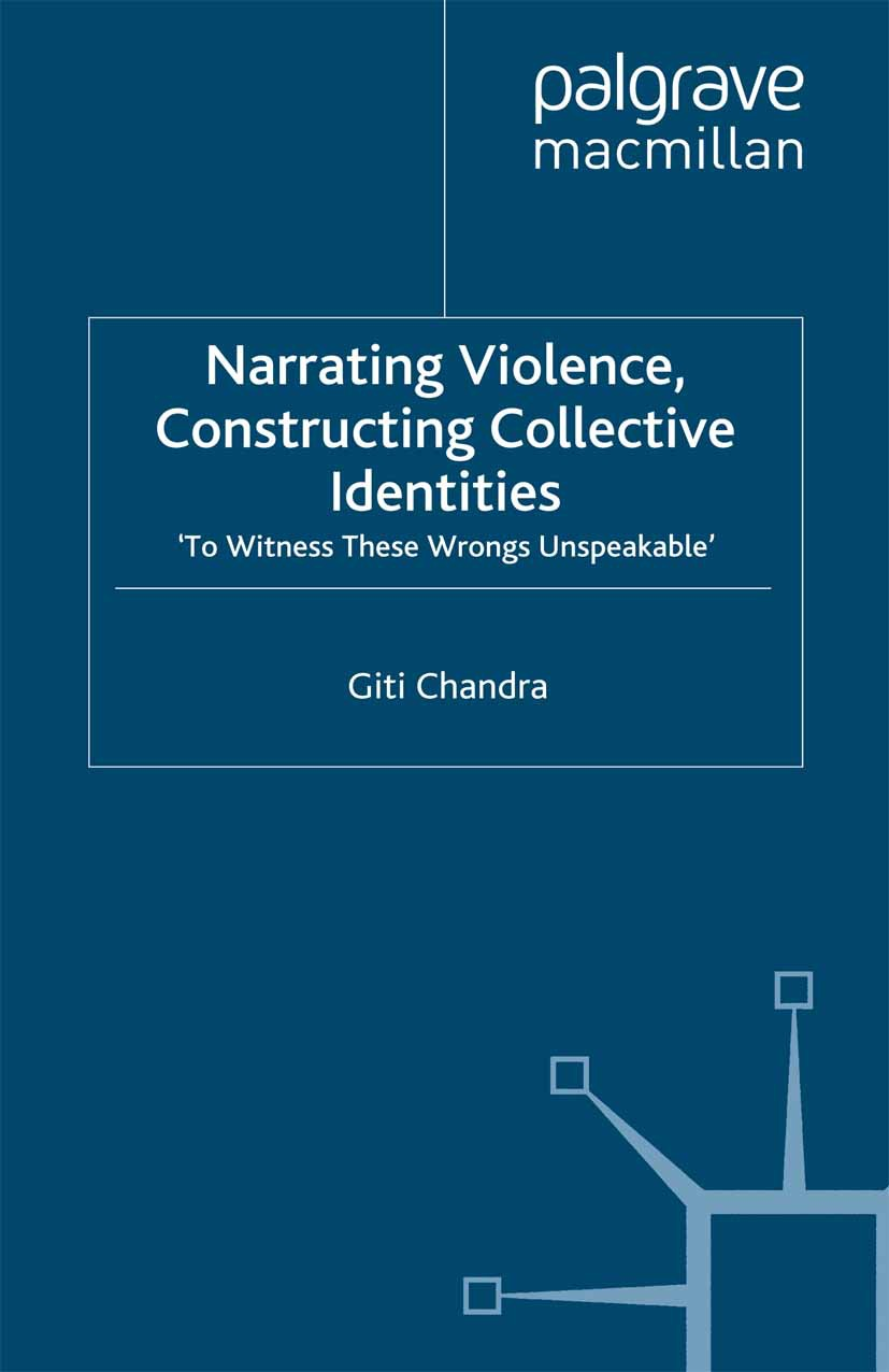 Chandra, Giti - Narrating Violence, Constructing Collective Identities, ebook