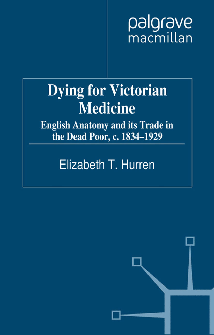 Hurren, Elizabeth T. - Dying for Victorian Medicine, ebook
