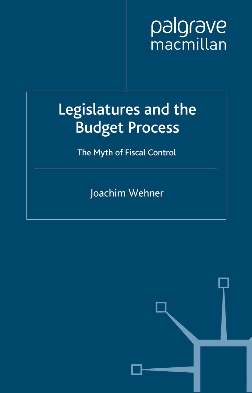 Wehner, Joachim - Legislatures and the Budget Process, ebook