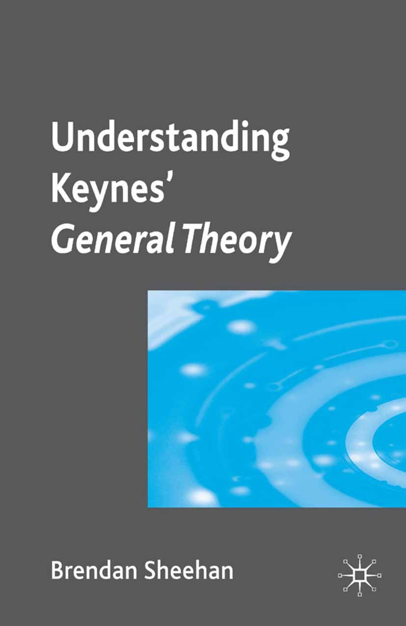 Sheehan, Brendan - Understanding Keynes' General Theory, ebook