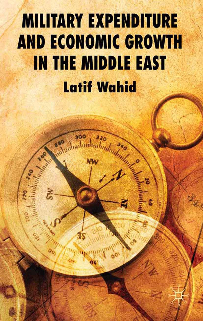 Wahid, Latif - Military Expenditure and Economic Growth in the Middle East, ebook