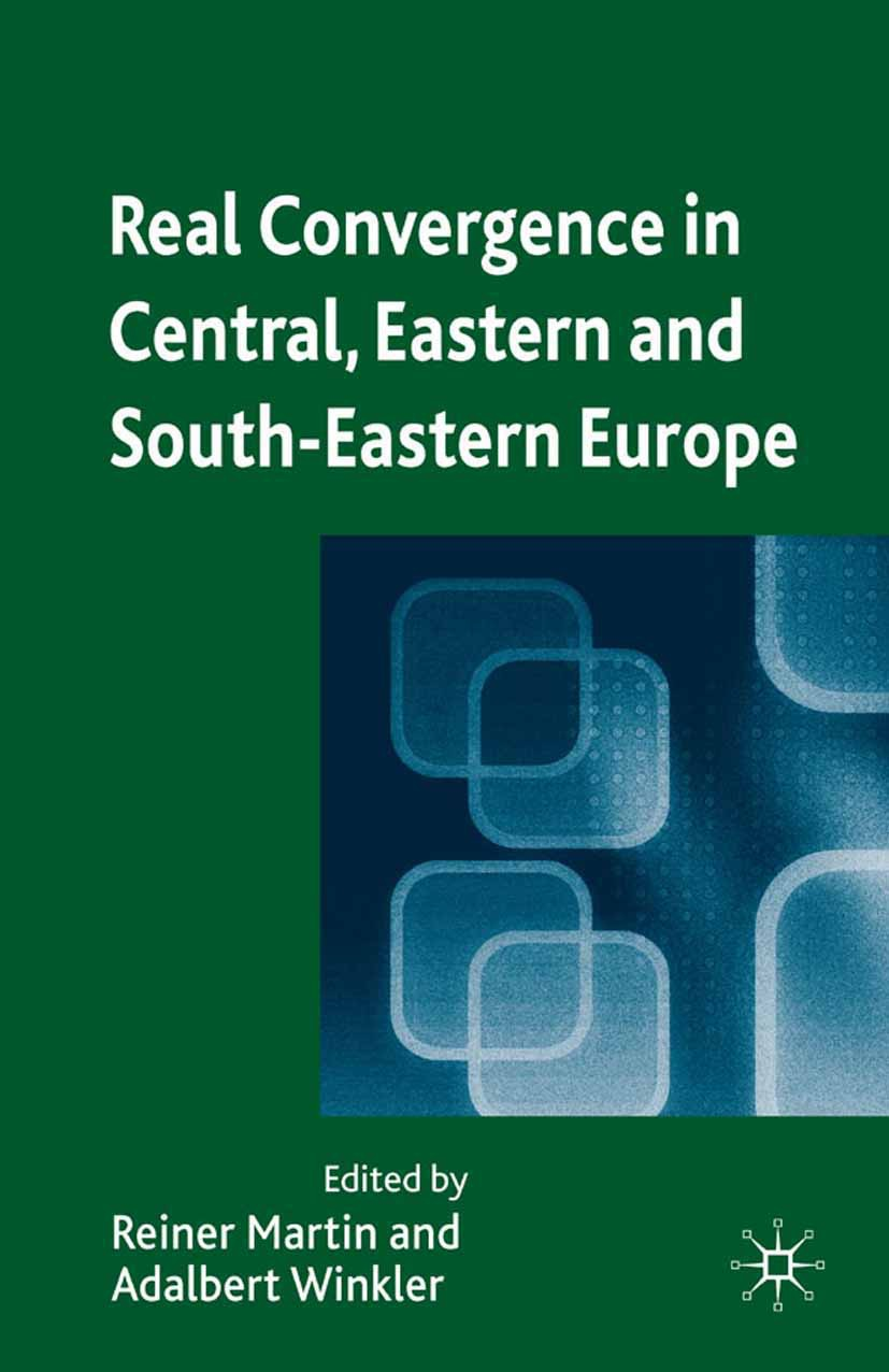 Martin, Reiner - Real Convergence in Central, Eastern and South-Eastern Europe, ebook