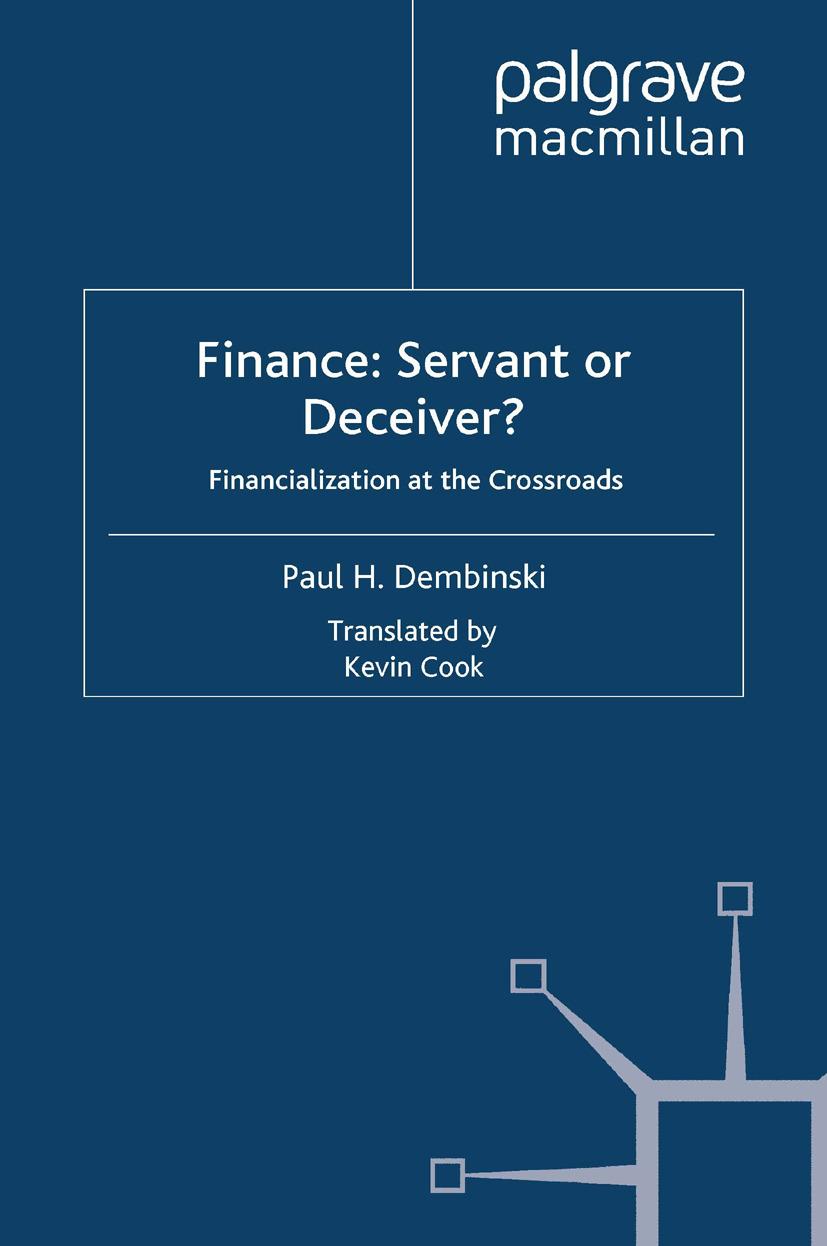 Dembinski, Paul H. - Finance: Servant or Deceiver?, ebook