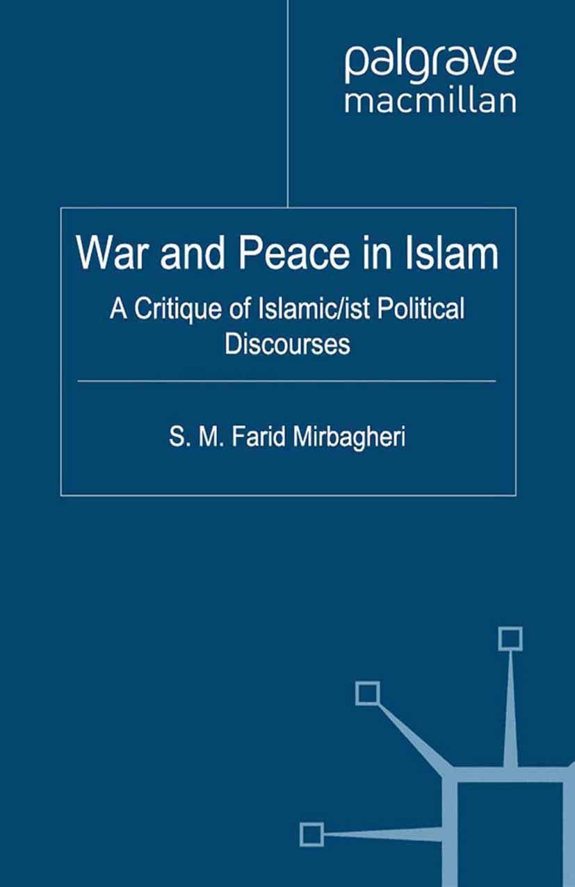 Mirbagheri, S. M. Farid - War and Peace in Islam, ebook