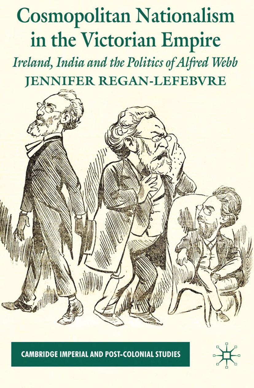 Regan-Lefebvre, Jennifer - Cosmopolitan Nationalism in the Victorian Empire, ebook