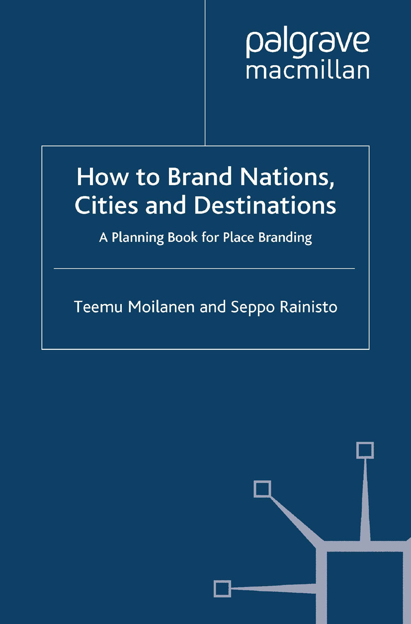 Moilanen, Teemu - How to Brand Nations, Cities and Destinations, ebook