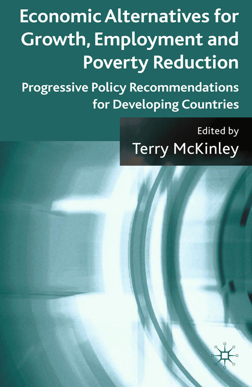 McKinley, Terry - Economic Alternatives for Growth, Employment and Poverty Reduction, ebook