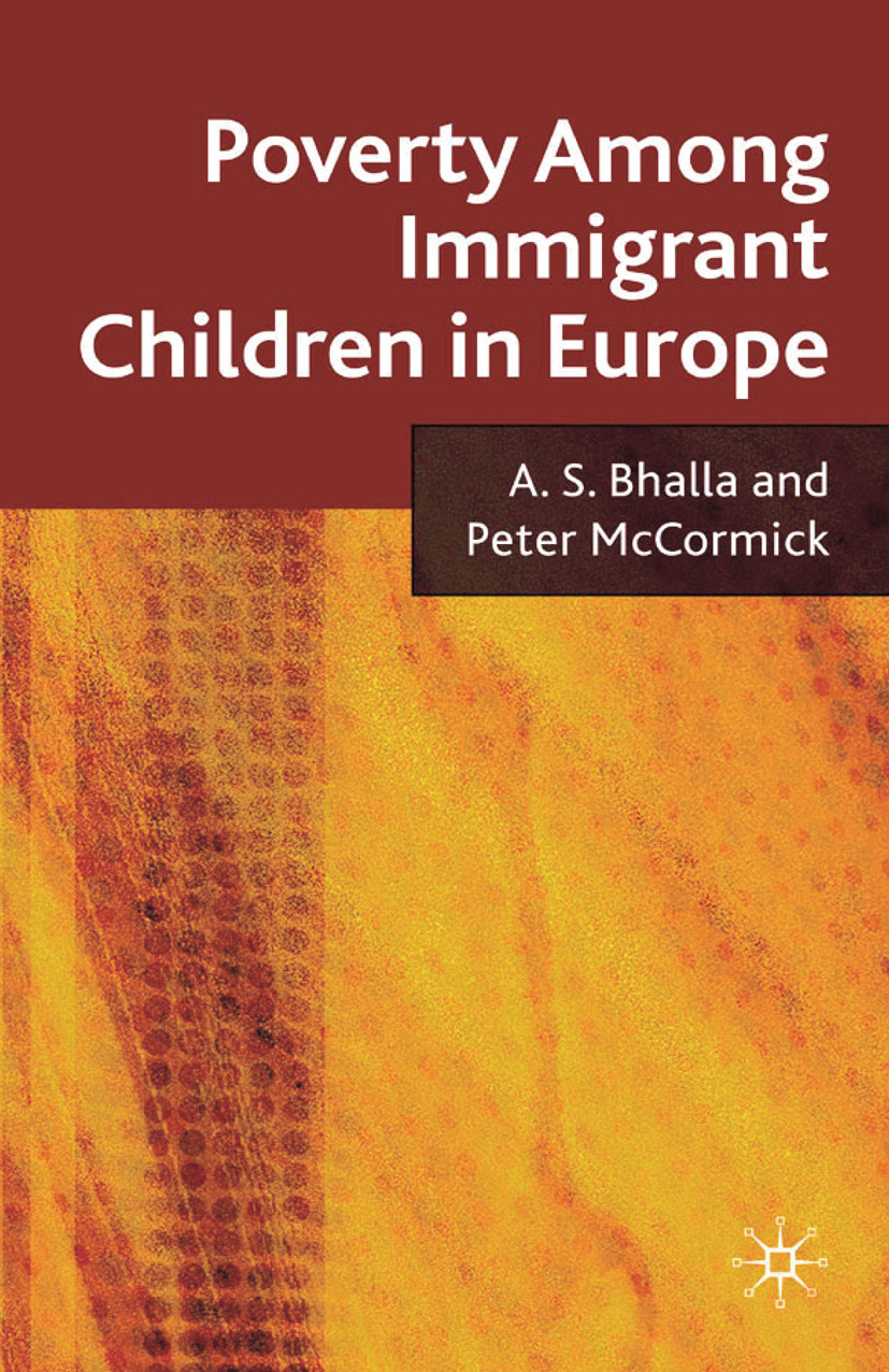 Bhalla, A. S. - Poverty Among Immigrant Children in Europe, ebook