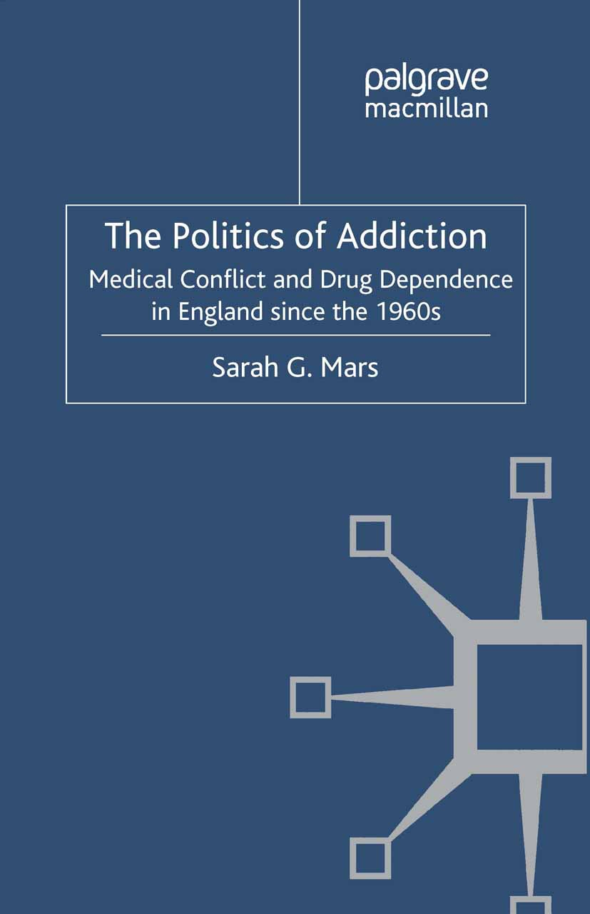 Mars, Sarah G. - The Politics of Addiction, ebook