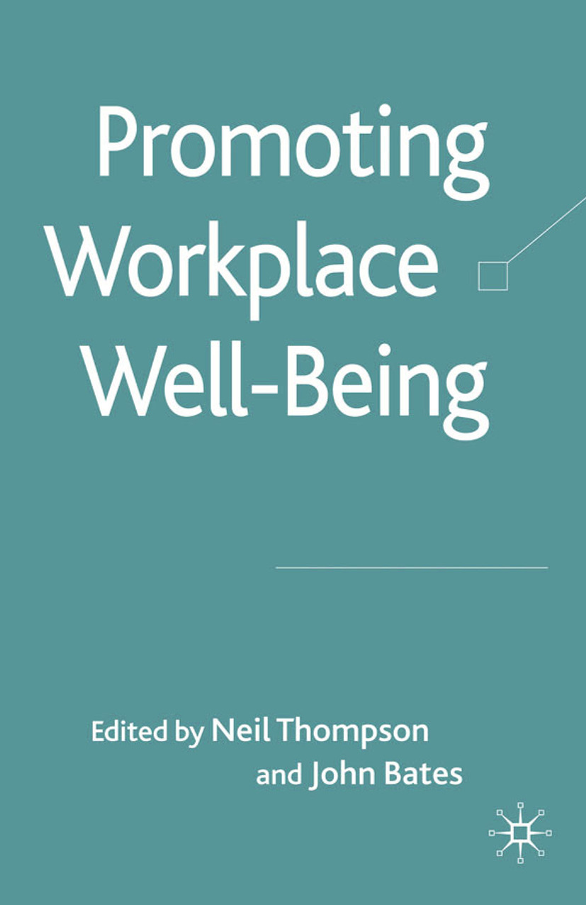 Bates, John - Promoting Workplace Well-Being, ebook