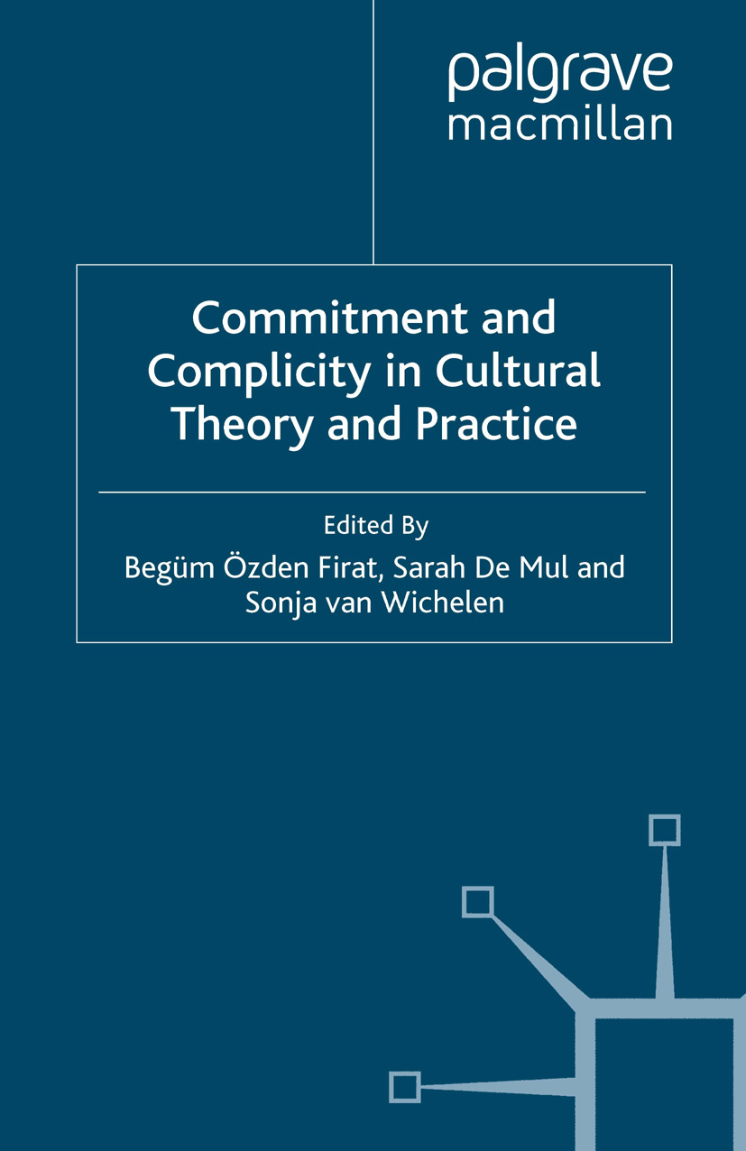 Fırat, Begüm Özden - Commitment and Complicity in Cultural Theory and Practice, ebook