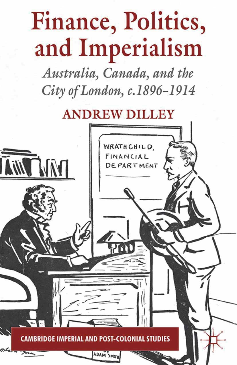 Dilley, Andrew - Finance, Politics, and Imperialism, ebook