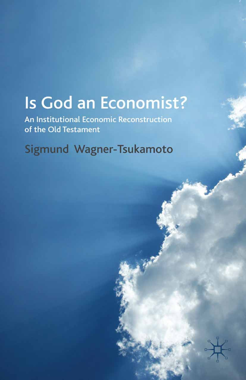 Wagner-Tsukamoto, Sigmund - Is God an Economist?, ebook