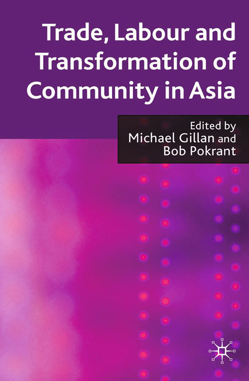 Gillan, Michael - Trade, Labour and Transformation of Community in Asia, ebook