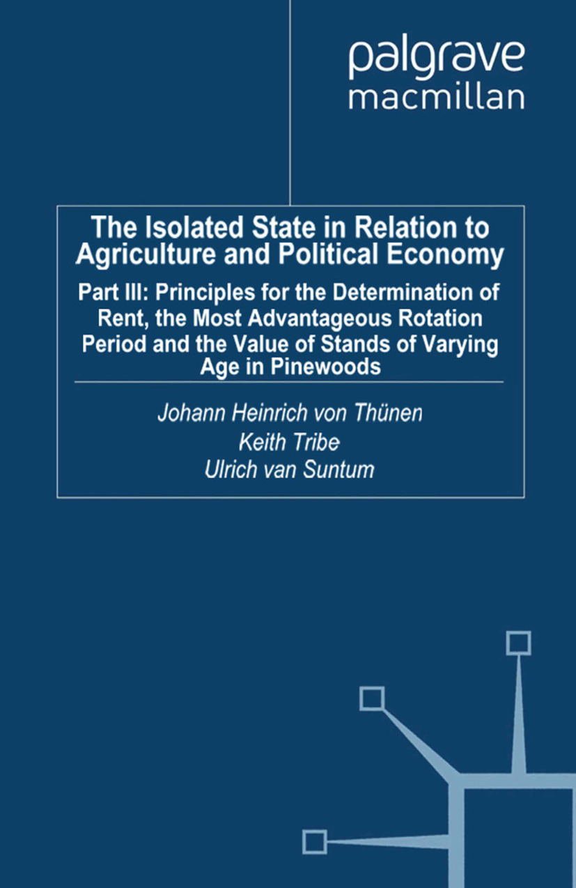 Thünen, Johann Heinrich - The Isolated State in Relation to Agriculture and Political Economy, ebook
